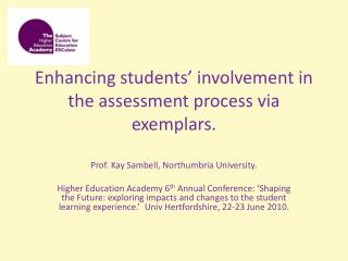 Enhancing students� involvement in the assessment process via exemplars.