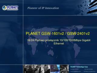 PLANET GSW-1601v2 / GSW-2401v2