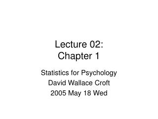 Lecture 02: Chapter 1