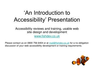 'An Introduction to Accessibility' Presentation