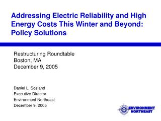 Addressing Electric Reliability and High Energy Costs This Winter and Beyond: Policy Solutions