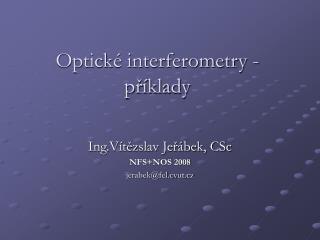 Optické interferometry - příklady