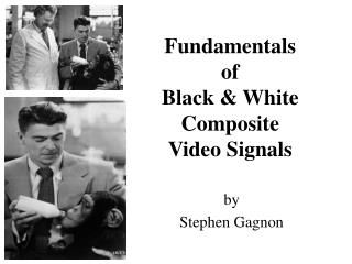 Fundamentals of Black & White Composite Video Signals