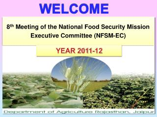 8 th  Meeting of the National Food Security Mission Executive Committee (NFSM-EC)