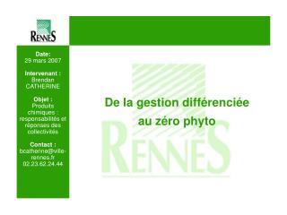Date: 29 mars 2007  Intervenant : Brendan CATHERINE  Objet : Produits chimiques : responsabilit s et r ponses des collec