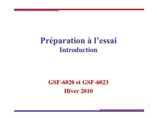 Pr�paration � l�essai Introduction