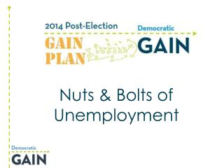 Nuts & Bolts of Unemployment