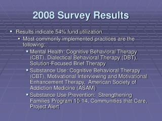 2008 Survey Results