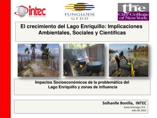 Impactos Socioeconómicos de la problemática del  Lago Enriquillo y zonas de influencia