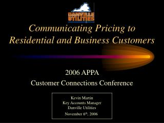 Communicating Pricing to Residential and Business Customers