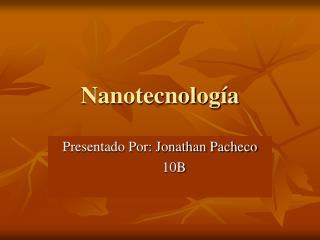 Nanotecnolog a