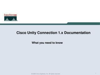 Cisco Unity Connection 1.x Documentation