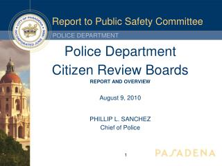 Report to Public Safety Committee