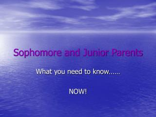 Sophomore and Junior Parents