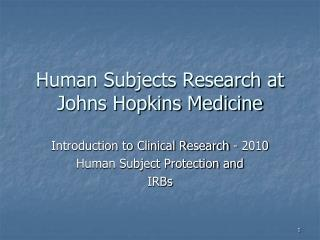 Human Subjects Research at Johns Hopkins Medicine