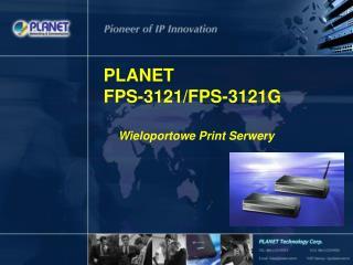 PLANET    FPS-3121/FPS-3121G