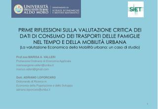 Prof.ssa MARISA A. VALLERI Professore Ordinario di Economia Applicata