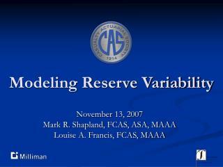 Modeling Reserve Variability