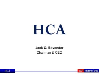 Jack O. Bovender Chairman & CEO