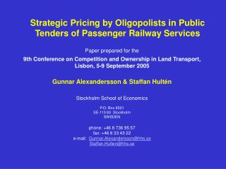 Strategic Pricing by Oligopolists in Public Tenders of Passenger Railway Services