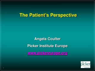 The Patient's Perspective