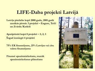 LIFE-Daba projekti Latvijā