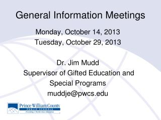 General Information Meetings