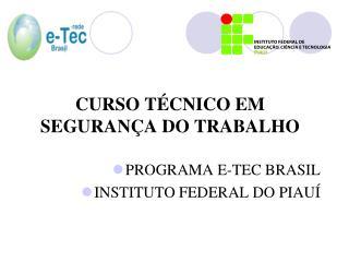 CURSO TÉCNICO EM SEGURANÇA DO TRABALHO