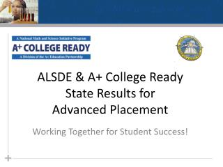 ALSDE & A+ College Ready State Results for  Advanced Placement