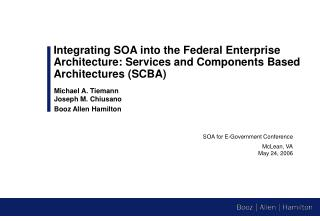 SOA for E-Government Conference McLean, VA May 24, 2006