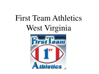 First Team Athletics West Virginia