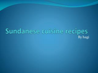 Sundanese cuisine recipes