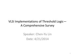 VLSI Implementations of Threshold Logic— A Comprehensive Survey