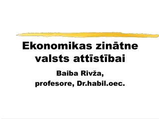 Ekonomikas zinātne valsts attīstībai