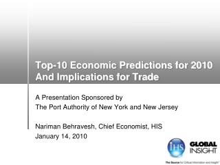 Top-10 Economic Predictions for 2010 And Implications for Trade