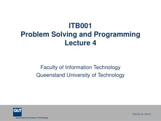 ITB001 Problem Solving and Programming Lecture 4