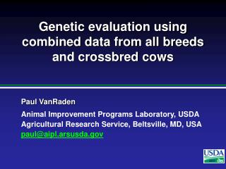 Genetic evaluation using combined data from all breeds and crossbred cows