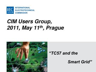 CIM Users Group, 2011, May 11th, Prague