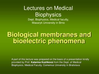 Biological membranes and bioelectric phenomena