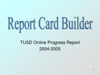 TUSD Online Progress Report 2004-2005