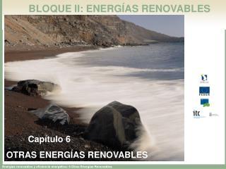 BLOQUE II: ENERG AS RENOVABLES