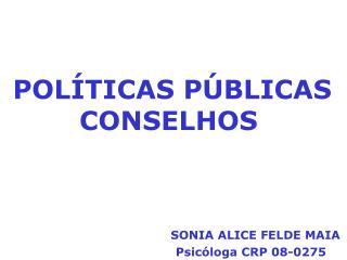 POLÍTICAS PÚBLICAS CONSELHOS