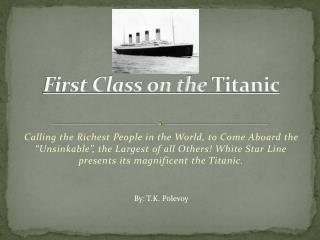 First Class on the  Titanic