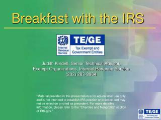 Breakfast with the IRS