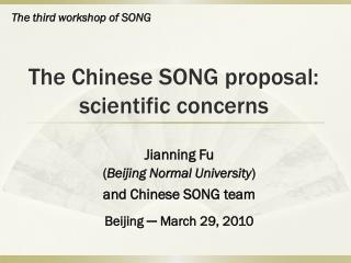 The Chinese SONG proposal: scientific concerns