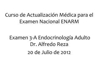 Curso de Actualización Médica para el Examen Nacional ENARM