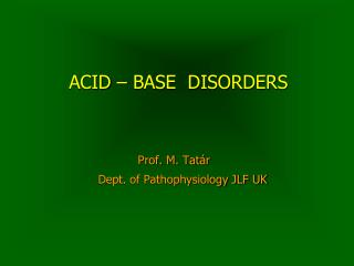 ACID – BASE  DISORDERS