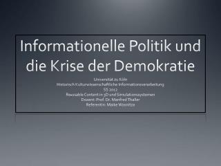 Informationelle Politik und die Krise der Demokratie