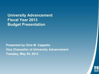 University Advancement Fiscal Year 2013 Budget Presentation
