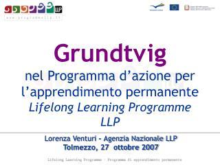 Grundtvig nel Programma d'azione per l'apprendimento permanente   Lifelong Learning Programme  LLP